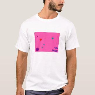 i was kinder T-Shirt