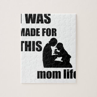I Was Made for This Mom Lif Puzzle