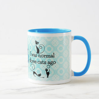 I Was Normal 3 Cats Ago Humorous Mug