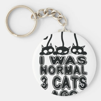 I was normal  cats ago keychain
