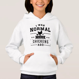 I Was Normal Three Chickens Ago