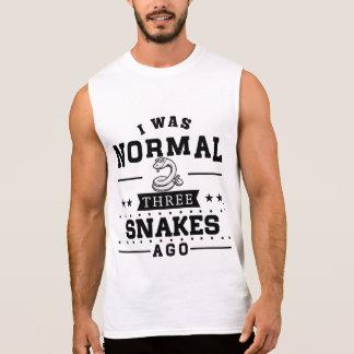 I Was Normal Three Snakes Ago Sleeveless Shirt