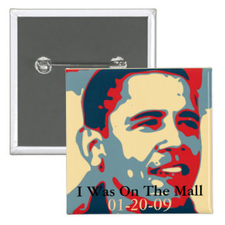 I Was On The Mall Inauguration Button - Customized