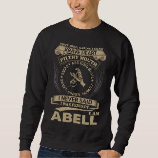 I Was Perfect. I Am ABELL Sweatshirt