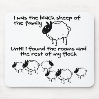 I was the black sheep mouse pad