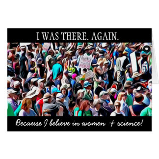 I Was There Again, Science March Card