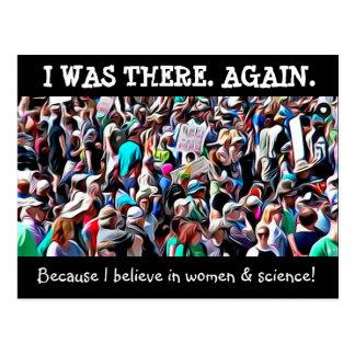 I Was There Again, Science March Postcard