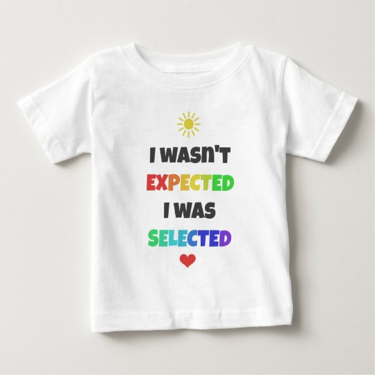 I Wasn't Expected, I Was Selected Adoption Tee