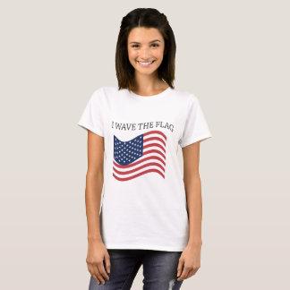 I Wave the Flag T-Shirt