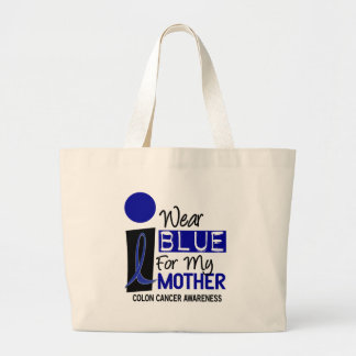 I Wear Blue For My Mother 9 COLON CANCER T-Shirts Large Tote Bag