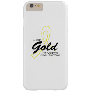 I Wear Gold Childhood Cancer Awareness support Barely There iPhone 6 Plus Case