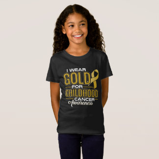 I WEAR GOLD FOR CHILDHOOD CANCER AWARENESS T-Shirt