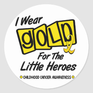 I Wear Gold For The LITTLE HEROES 8 Classic Round Sticker