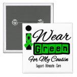 I Wear Green Ribbon (Retro) - Cousin 2 Inch Square Button