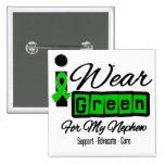 I Wear Green Ribbon (Retro) - Nephew 2 Inch Square Button