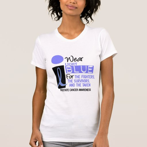 I Wear Light Blue For Fighters Survivors Taken 9 Tee Shirt