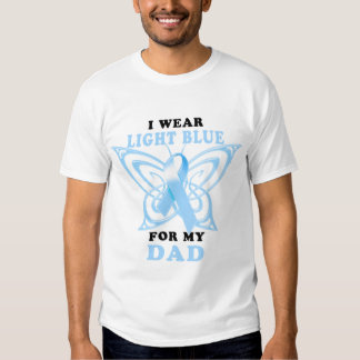I Wear Light Blue for my Dad T-shirt