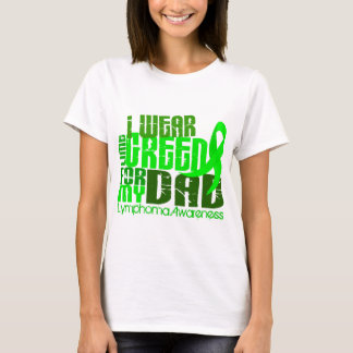 I Wear Lime Green For My Dad 6.4 Lymphoma T-Shirt