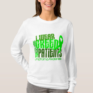 I Wear Lime Green For My Patients 6.4 Lymphoma T-Shirt