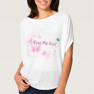 I Wear My Soul T Shirt