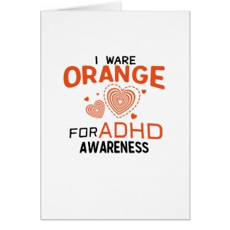 I Wear Orange For ADHD Awareness  Orange Ribbon Card