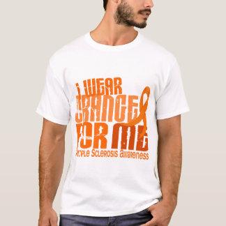 I Wear Orange For Me Multiple Sclerosis MS T-Shirt