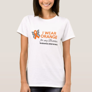 I Wear Orange for My Brother - Leukemia Awareness T-Shirt