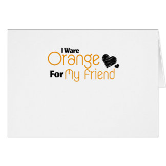 I Wear Orange for My Friend Ribbon Awareness Card