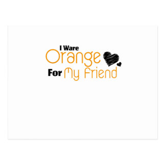 I Wear Orange for My Friend Ribbon Awareness Postcard
