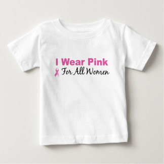 I Wear Pink For All Women Tshirts