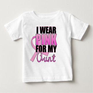 I Wear Pink for My Aunt Baby T-Shirt