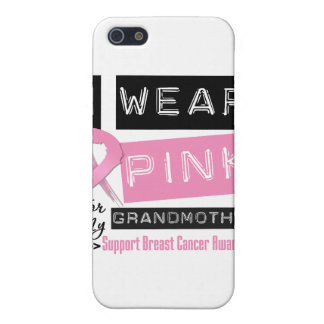 I Wear Pink For My Grandmother Breast Cancer.png iPhone 5 Cases