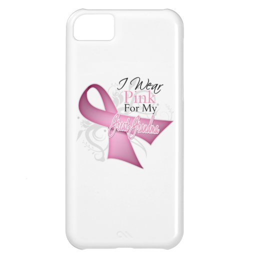 I Wear Pink For My Great-Grandma Breast Cancer iPhone 5C Case