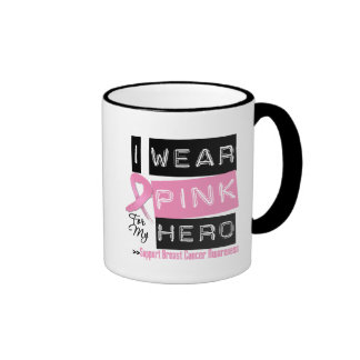 I Wear Pink For My Hero Breast Cancer.png Coffee Mugs