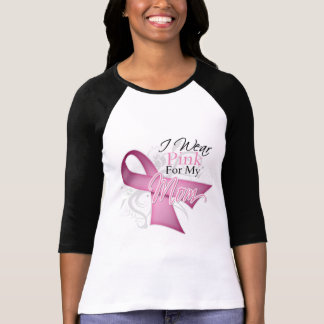 I Wear Pink For My Mom Breast Cancer Awareness Tee Shirt