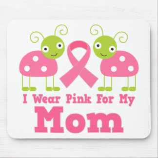 I Wear Pink For My Mom Mouse Pad