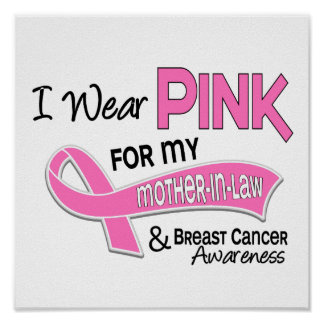 I Wear Pink For My Mother-In-Law 42 Breast Cancer Poster