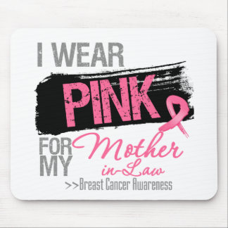I Wear Pink For My Mother-in-Law Breast Cancer Mouse Pad
