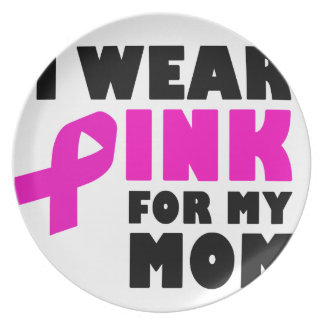 i wear pink for my mother plate