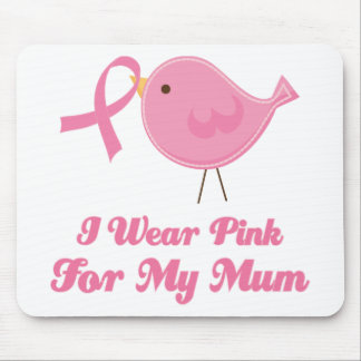 I Wear Pink For My Mum Mouse Pad