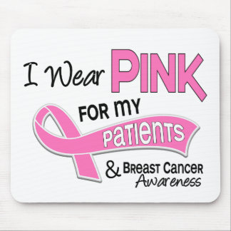 I Wear Pink For My Patients 42 Breast Cancer Mousepad
