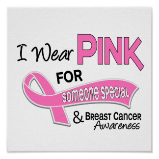I Wear Pink For Someone Special 42 Breast Cancer Poster