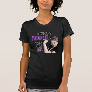 I wear Purple for ME T-Shirt