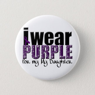 I Wear Purple For My Daughter 2 Inch Round Button