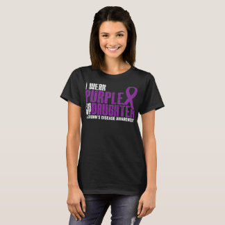 I Wear Purple For My Daughter And Crohns Disease T-Shirt