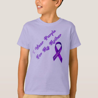 I Wear Purple For My Mother T-Shirt