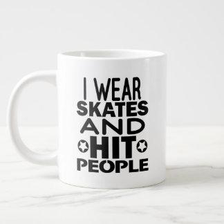 I wear skates and hit people, Roller Derby Large Coffee Mug