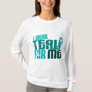 I Wear Teal For ME 6.4 Ovarian Cancer T-Shirt