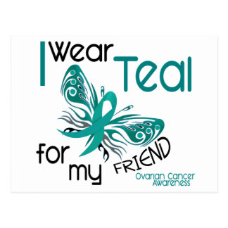 I Wear Teal For My Friend 45 Ovarian Cancer Postcard