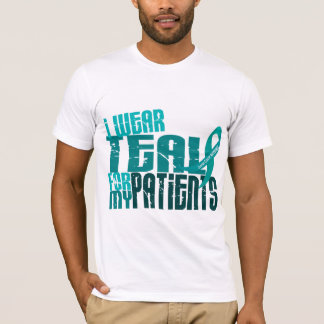 I Wear Teal For My Patients 6.4 Ovarian Cancer T-Shirt